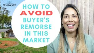 How to Avoid Buyer's Remorse in This Market