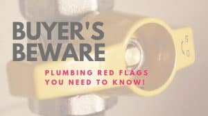 Plumbing red flags
