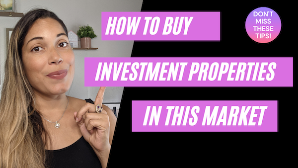 How to buy investment properties in this market | Tips to avoid biggest mistakes in investing
