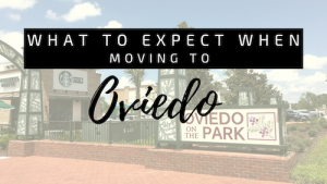 what to expect when moving to Oviedo